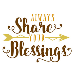 always share your blessings