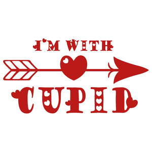 i'm with cupid phrase