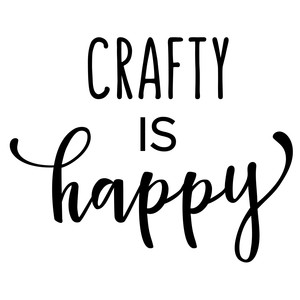 crafty is happy phrase