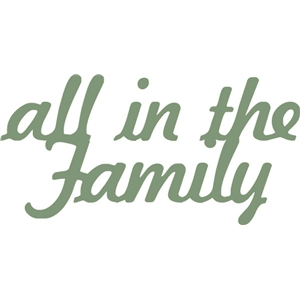 all in the family phrase