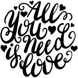 hand lettered all you need is love