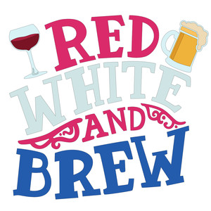red white and brew phrase