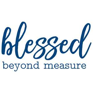 blessed beyone measure