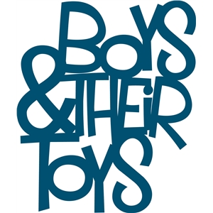 'boys and their toys' phrase