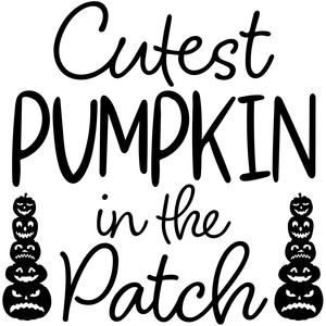 cutest pumpkin in the patch