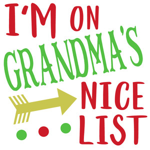 i'm on grandma's nice list