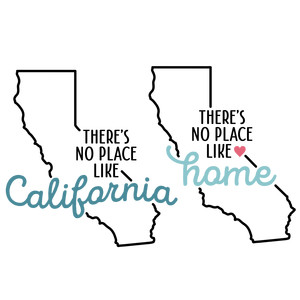 there's no place like home - california state
