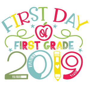 first day of first grade 2019