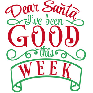 dear santa good this week
