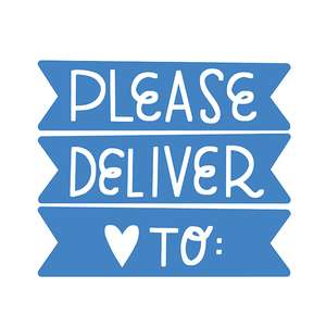 please deliver to
