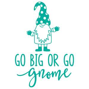 go big or go gnome