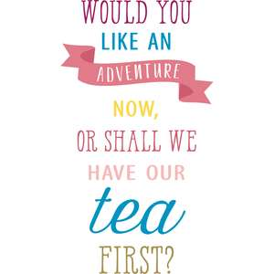 have our tea first quote