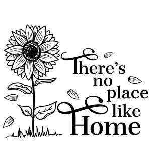 there's no place like home sunflower quote