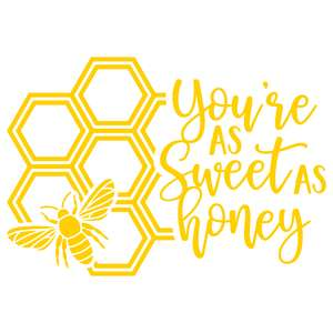 you're as sweet as honey
