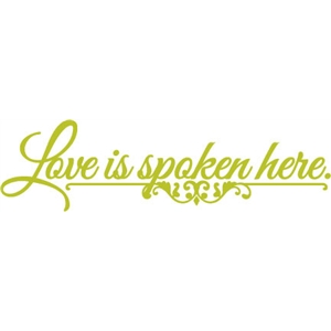 phrase: love is spoken