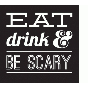 raven eat drink & be scary