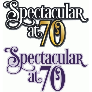 spectacular at 70
