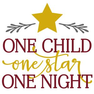 one child one star one night phrase