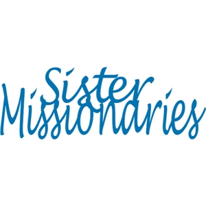 sister missionaries phrase