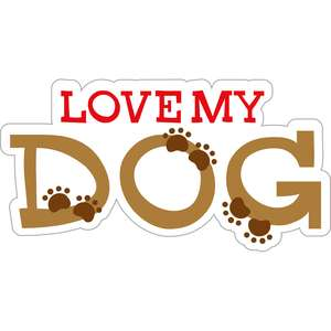 love my dog title