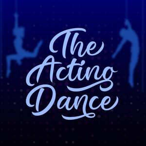 the acting dance
