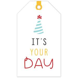 it's your day tag