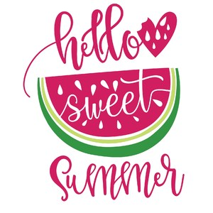 hello sweet summer