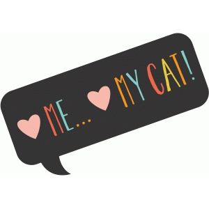 love me...love my cat