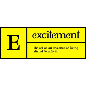 e is for excitement