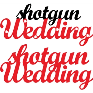 shotgun wedding phrase