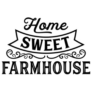 home sweet farmhouse