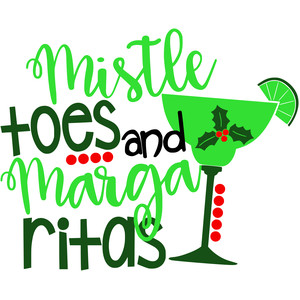 mistletoes and margaritas