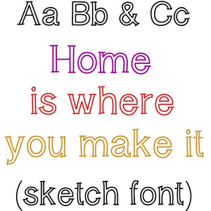 home is where you make it sketch font