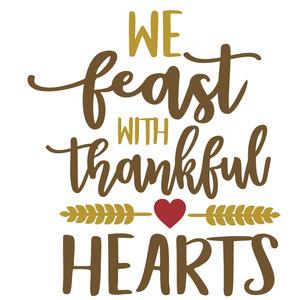 we feast thankful hearts