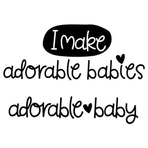 i make adorable babies - adorable baby