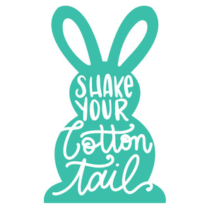 shake your cotton tail