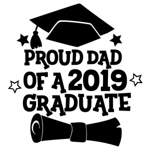 proud dad of a 2019 graduate