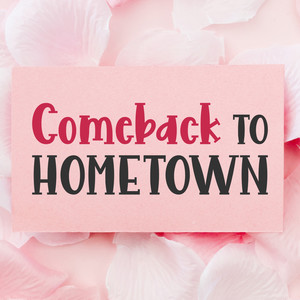 comeback to hometown font