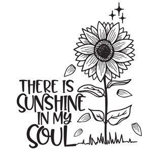 there is sunshine in my soul