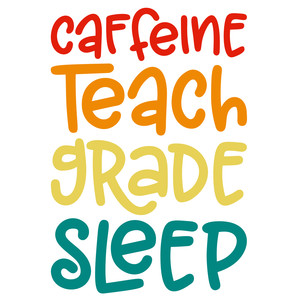 caffeine teach grade sleep