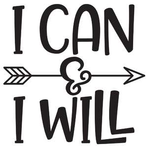 i can & i will arrow quote