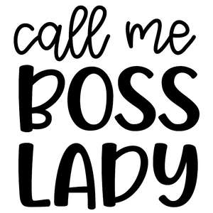 call me boss lady