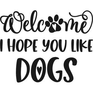welcome I hope you like dogs