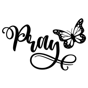 pray butterfly word