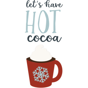 let's have hot cocoa