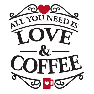 need love and coffee