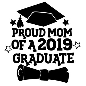 proud mom of a 2019 graduate