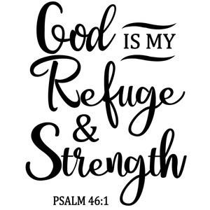 god refuge & strength