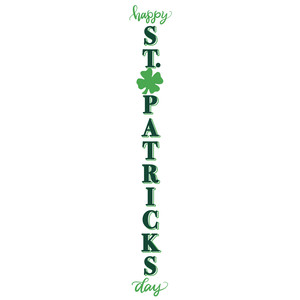 happy st. patrick's day porch sign