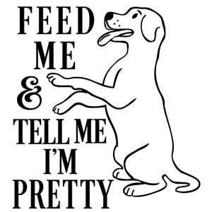 feed me tell me pretty